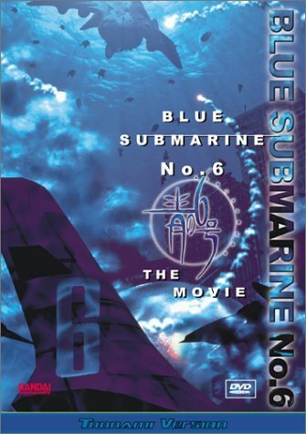Blue Submarine No. 6 - The Movie (Toonami Version) by Bandai