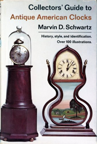 Collectors' guide to antique American clocks,