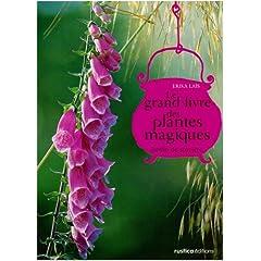 Le grand livre des plantes magiques par Lais