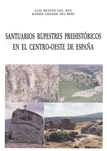 Santuarios Rupestres Prehistóricos En El Centro-Oeste De España ...