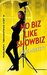 No Biz Like Showbiz: A Lexi Carmichael Mystery, Book Four