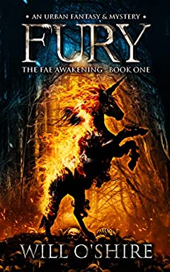 Fury: An Urban Fantasy & Mystery (The Fae Awakening Book 1)