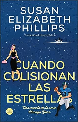 Cuando colisionan las estrellas de Susan Elizabeth Phillips