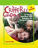 Critters and Company, Pam Schiller, 0876590172