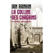 COLLINE DES CHAGRINS (LA)