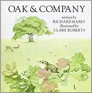 Oak and Company Richard Mabey