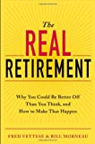 The Real Retirement, Bill Morneau and Fred Vettese, 111849864X