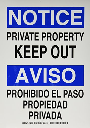 Brady 125060 Bilingual Sign, Legend 'Private Property Keep Out/Prohibido El Paso Propiedad Privada', 14' Height, 10' Width,...