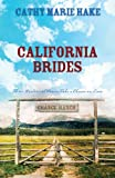 California Brides, Cathy Marie Hake, 1597898481