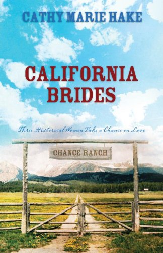 (California Brides: Handful of Flowers/Bridal Veil/No Buttons or Beaux (Heartsong Novella Collection))
