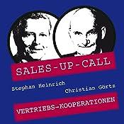 Vertriebs-Kooperationen (Sales-up-Call) | Stephan Heinrich, Christian Görtz