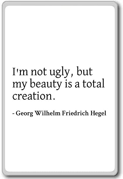Amazoncom Im Not Ugly But My Beauty Is A Total Creation