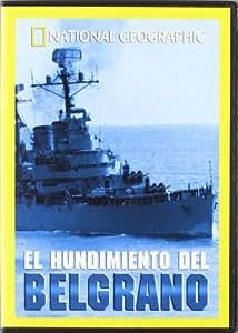 El Hundimiento del Belgrano (Nat.Geo.) [DVD]
