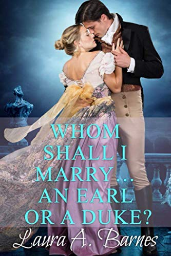 Whom Shall I Marry... An Earl or A Duke? (Tricking the Scoundrels)