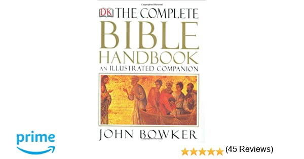Workbook bible studies for kids worksheets : The Complete Bible Handbook: An Illustrated Companion: John Bowker ...