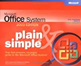 img - for Microsoft  Office System Plain & Simple -- 2003 Edition (Bpg-Plain & Simple) book / textbook / text book