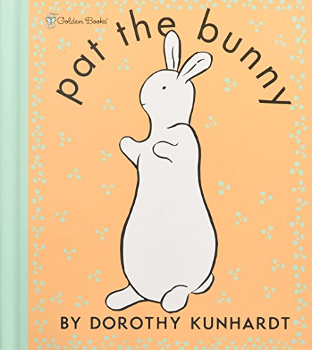 Pat The Bunny Deluxe Edition (Touch-and-Feel)