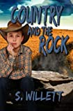 Country and the Rock, S. Willett, 1492326550