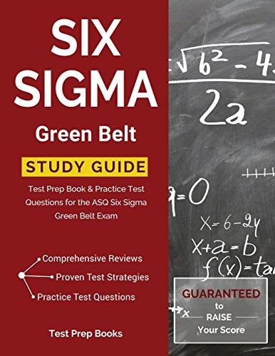 Six Sigma Green Belt Study Guide: Test Prep Book & Practice Test Questions for the ASQ Six Sigma Green Belt Exam (Belt Peach)
