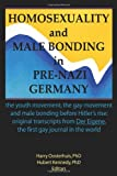 Homosexuality and Male Bonding in Pre-Nazi Germany, Hubert Kennedy, 1560230088