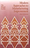 Modern Approaches to Manufacturing Improvement: The Shingo System: 1st (First) Edition