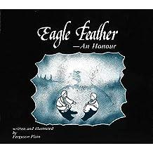 Eagle Feather: An Honour