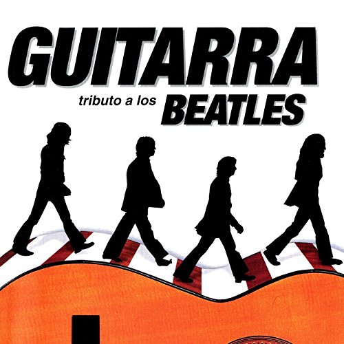 The Spanish Guitar Play Beatle...
