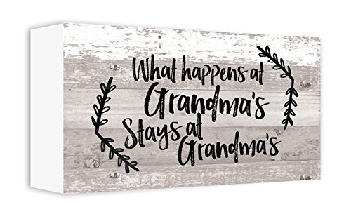 Grandma Sign - ReLive Decorative Expressions Painted Wooden Box Signs (What Happens at Grandma's, 5x10)