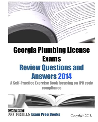 Georgia Plumbing License Exams Review Questions And Answers 2014 A