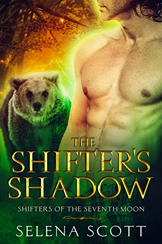 (The Shifter's Shadow (Shifters Of The Seventh Moon Book 1))