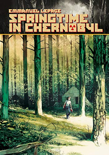 Pdf Graphic Novels Springtime in Chernobyl