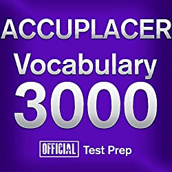 Official ACCUPLACER Vocabulary 3000