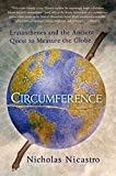Front cover for the book Circumference: Eratosthenes and the Ancient Quest to Measure the Globe by Nicholas Nicastro