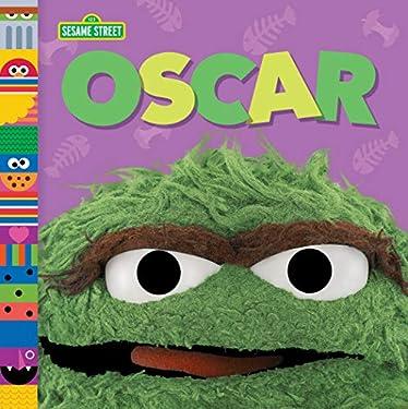 Oscar (Sesame Street Friends) (Sesame Street Board Books)