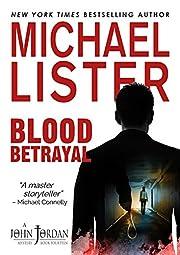 Blood Betrayal (John Jordan Mysteries Book 14)