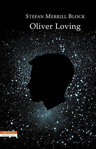 24be3b60bfec3 Oliver Loving (Italian Edition) - Kindle edition by Stefan Merrill ...