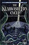 img - for The Klarkash-Ton Cycle: The Lovecraftian Fiction of Clark Ashton Smith (Chaosium Fiction) (Call of Cthulhu Fiction) book / textbook / text book