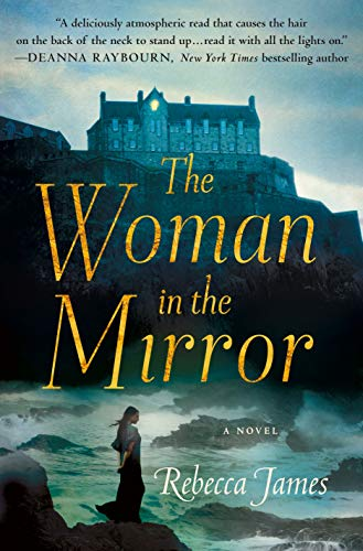 The Woman in the Mirror: A Novel by [James, Rebecca]