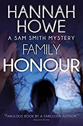Family Honour: A Sam Smith Mystery (The Sam Smith Mystery Series Book 7)