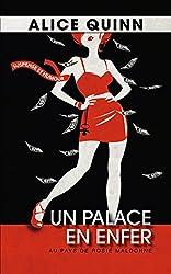Un palace en enfer: Actuellement Promotion Kindle pour préparer votre été (Au pays de Rosie Maldonne t. 1)