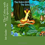 The Cobra with the Spectacles, Irit Gezler, 1492261165