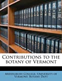 Contributions to the Botany of Vermont, , 1175756636