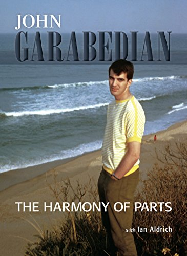 The Harmony of Parts: John Garabedian