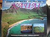 From the Skies of Paradise Kauai, Douglas Peebles, Chris Cook, 0935180516