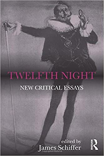 com twelfth night new critical essays shakespeare  twelfth night new critical essays shakespeare criticism 1st edition