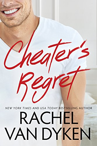 Cheater's Regret (Curious Liaisons Book 2) by [Van Dyken, Rachel]