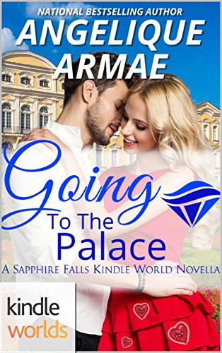 book cover of Sapphire Falls: Going To The Palace