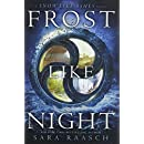Frost Like Night (Snow Like Ashes)