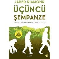 Üçüncü Şempanze: İnsan Türünün Evrimi ve Geleceği