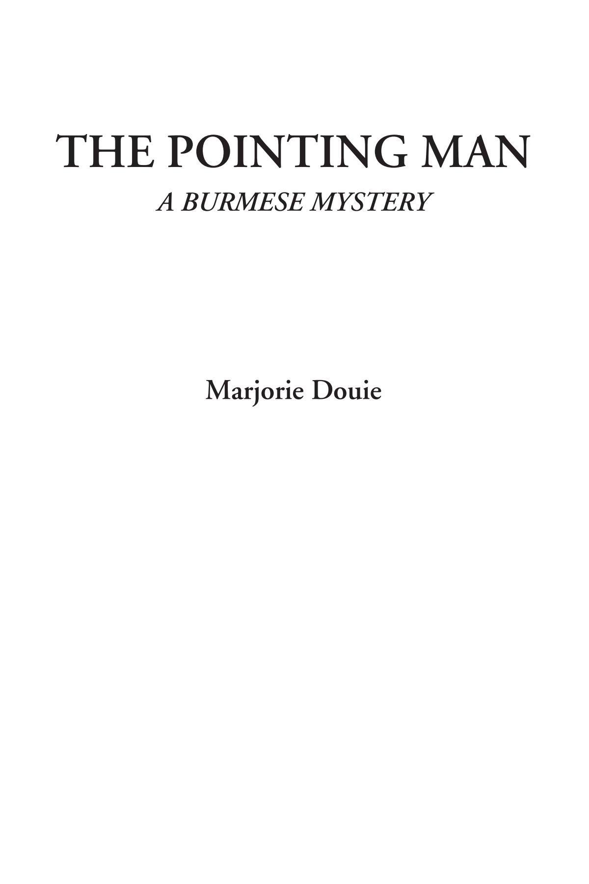 The Pointing Man (A Burmese Mystery) ebook